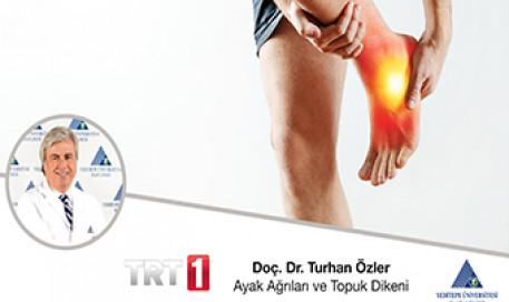 Ayak Ağrıları ve Topuk Dikeni  | Prof. Dr. Turhan Özler