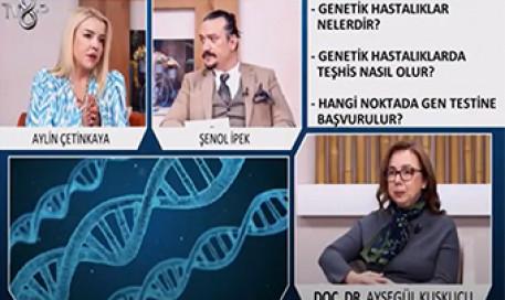 Genetik Bozukluklar ve Hastalıklara Yatkınlık | Doç. Dr. Ayşegül Kuşkucu