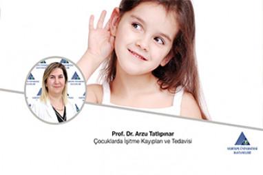 Çocuklarda İşitme Kayıpları ve Tedavisi - Prof. Dr. Arzu Tatlıpınar