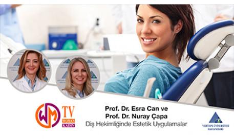 Diş Hekimliğinde Estetik Uygulamalar - Prof. Dr. Esra Can ve Prof. Dr. Nuray Çapa