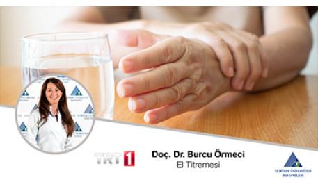 El Titremesi | Prof. Dr. Burcu Örmeci