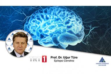 Epilepsi Cerrahisi - Prof. Dr. Uğur Türe