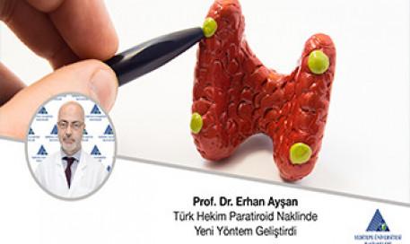 Türk Hekim Paratiroid Naklinde Yeni Yöntem Geliştirdi | Prof. Dr. Erhan Ayşan