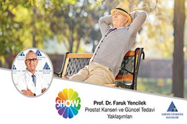Prostat Kanseri ve Güncel Tedavi Yaklaşımları | Prof. Dr. Faruk Yencilek