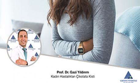 Kadın Hastalıkları Çikolata Kisti | Doç. Dr. Gazi Yıldırım