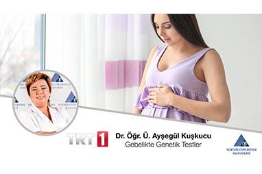 Doğum Öncesi Genetik Tarama Testleri | Doç. Dr. Ayşegül Kuşkucu