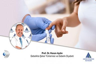 Gebelikte Şeker Yüklemesi ve Gebelik Diyabeti | Prof. Dr. Hasan Aydın