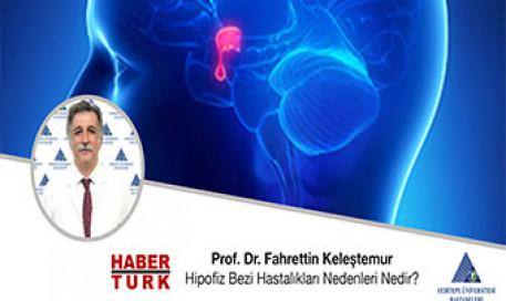 Hipofiz Bezi Hastalıkları Nedenleri Nedir? | Prof. Dr. Fahrettin Keleştemur