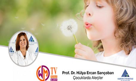 Çocuklarda Alerjiler  |  Prof. Dr. Hülya Ercan Sarıçoban