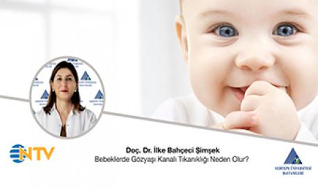 Bebeklerde Gözyaşı Kanalı Tıkanıklığı Neden Olur?  | Doç. Dr. İlke Bahçeci Şimşek