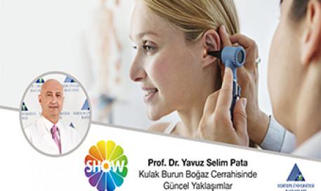 Kulak Burun Boğaz Cerrahisinde Güncel Yaklaşımlar | Prof. Dr. Yavuz Selim Pata