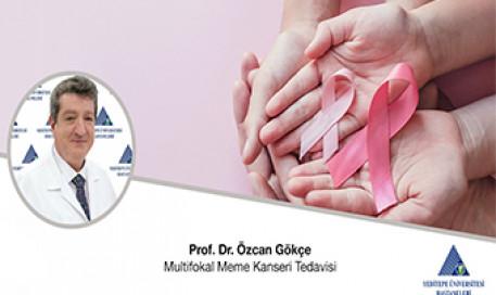 Multifokal Meme Kanseri Tedavisi | Prof. Dr. Özcan Gökçe