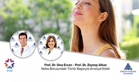 Nefes Borusundaki Tümör Başarıyla Ameliyat Edildi | Prof. Dr. Sina Ercan - Prof. Dr. Zeynep Alkan