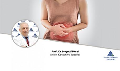 Kolon Kanseri ve Tedavisi  | Prof. Dr. Neşet Köksal