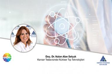 Kanser Tedavisinde Nükleer Tıp Teknolojileri | Doç. Dr. Nalan Alan Selçuk