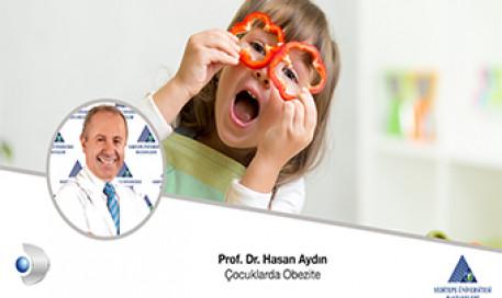 Çocuklarda Obezite |  Prof. Dr. Hasan Aydın