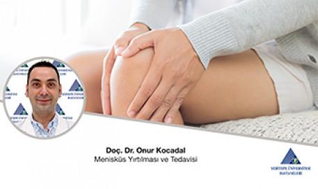 Menisküs Yırtılması ve Tedavisi | Doç. Dr. Onur Kocadal
