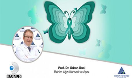 Rahim Ağzı Kanseri ve Aşısı | Prof. Dr. Orhan Ünal