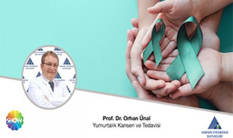 Yumurtalık Kanseri ve Tedavisi | Prof. Dr. Orhan Ünal