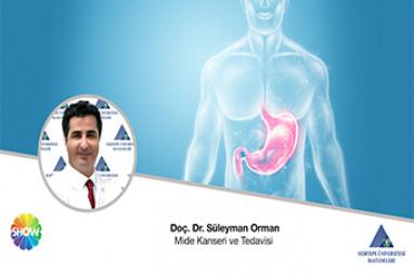 Mide Kanseri ve Tedavisi | Doç. Dr. Süleyman Orman
