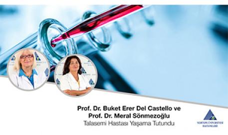 Talasemi Hastası Yaşama Tutundu | Prof. Dr. Buket Erer Del Castello ve Prof. Dr. Meral Sönmezoğlu
