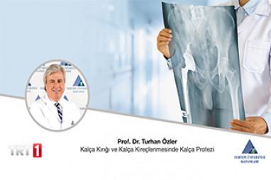 Kalça Kırığı ve Kalça Kireçlenmesinde Kalça Protezi | Prof. Dr. Turhan Özler
