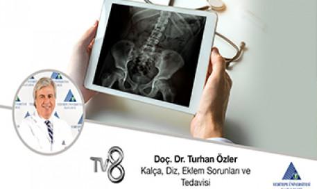 Kalça, Diz, Eklem Sorunları ve Tedavisi | Prof. Dr. Turhan Özler