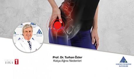 Kalça Ağrısı Nedenleri | Prof. Dr. Turhan Özler