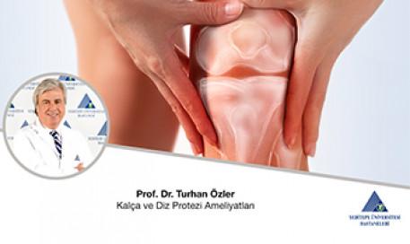 Kalça ve Diz Protezleri | Prof. Dr. Turhan Özler
