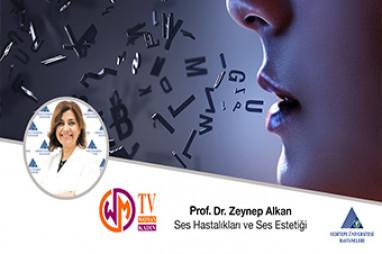 Ses Hastalıkları ve Ses Estetiği  | Prof. Dr. Zeynep Alkan